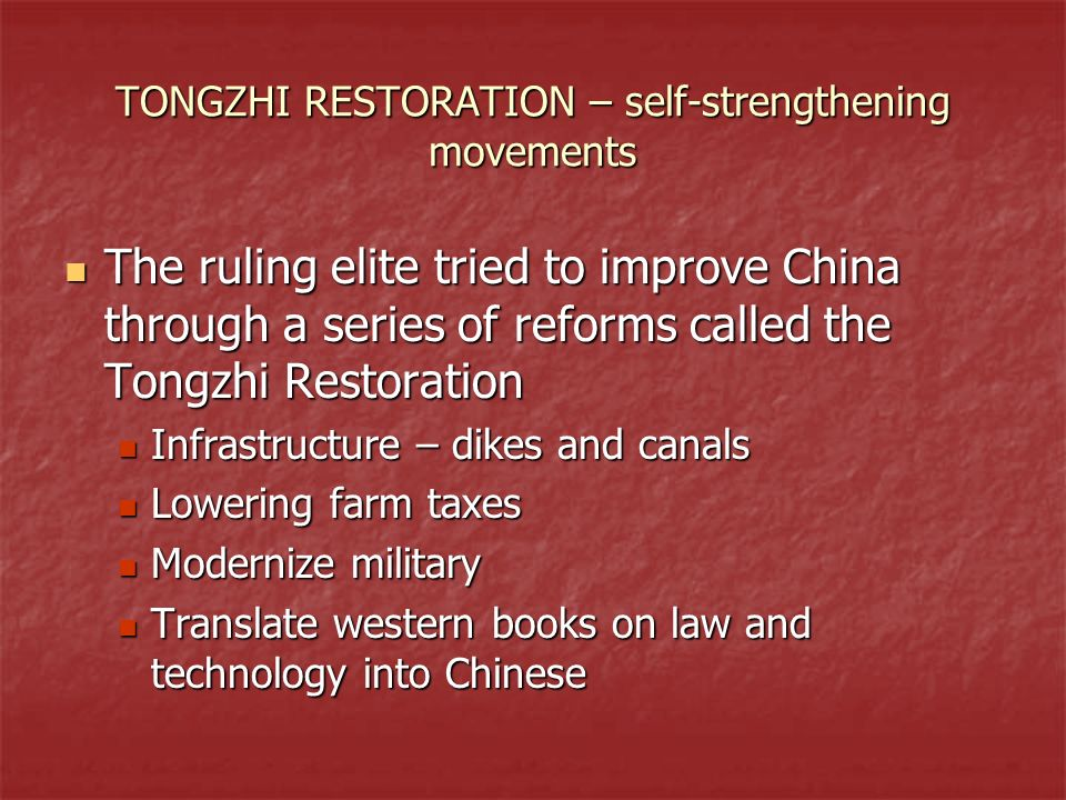 TONGZHI RESTORATION – self-strengthening movements