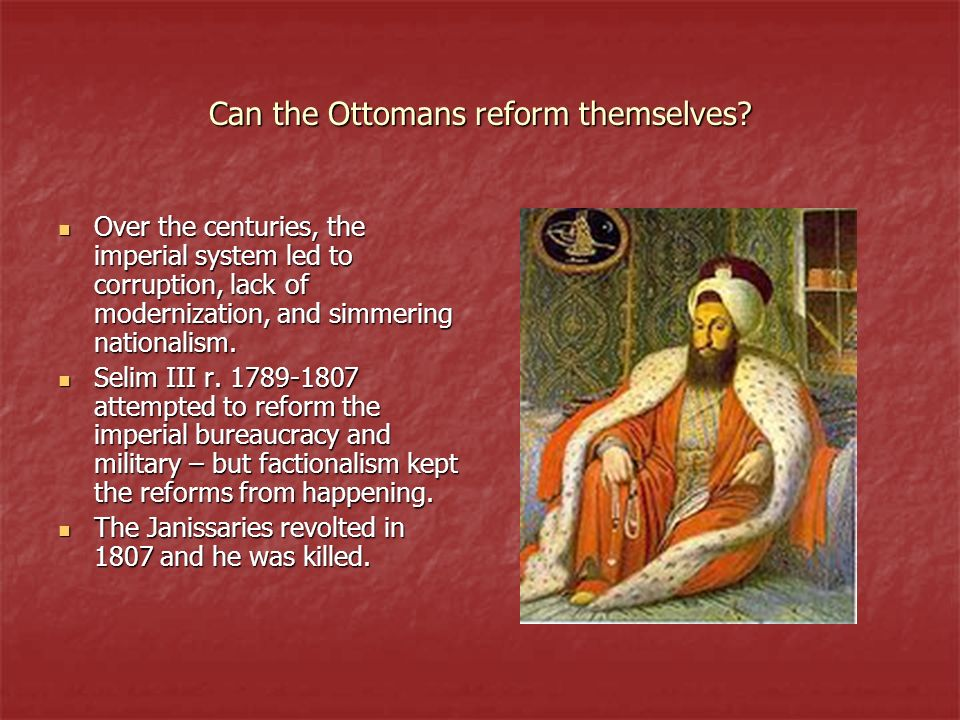 Can the Ottomans reform themselves