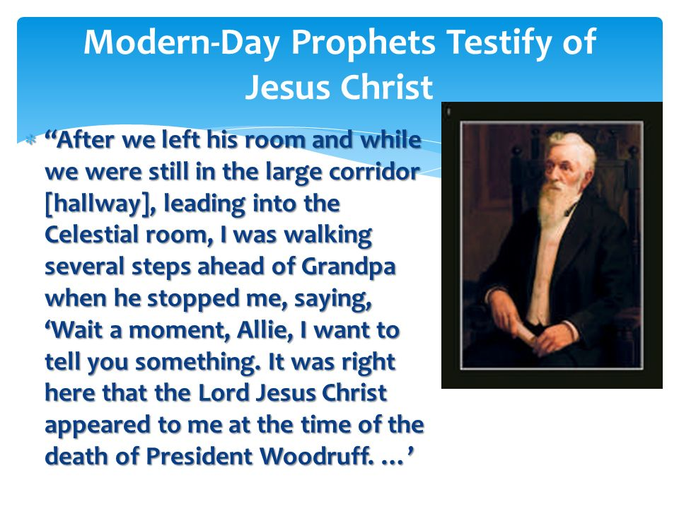 Modern-Day Prophets Testify of Jesus Christ