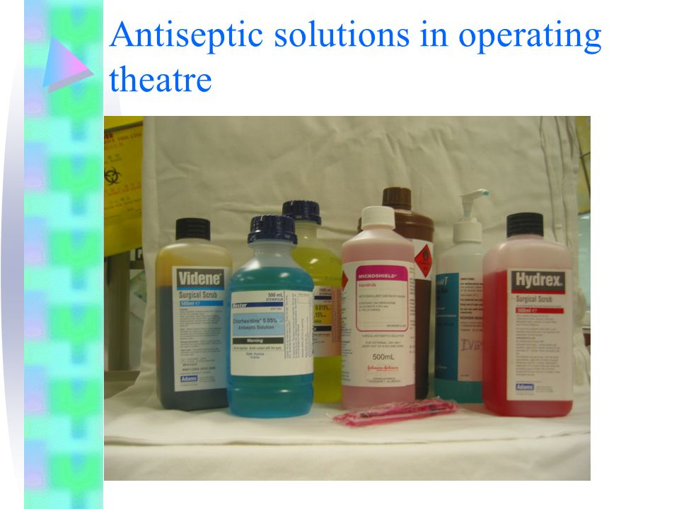 Antiseptic solutions in operating theatre