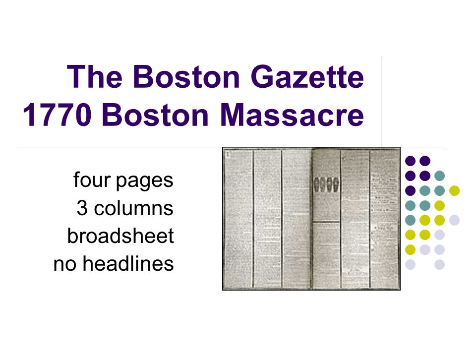 The Boston Gazette 1770 Boston Massacre
