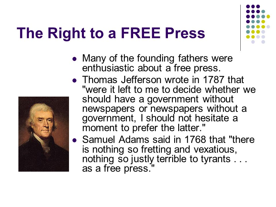 The Right to a FREE Press