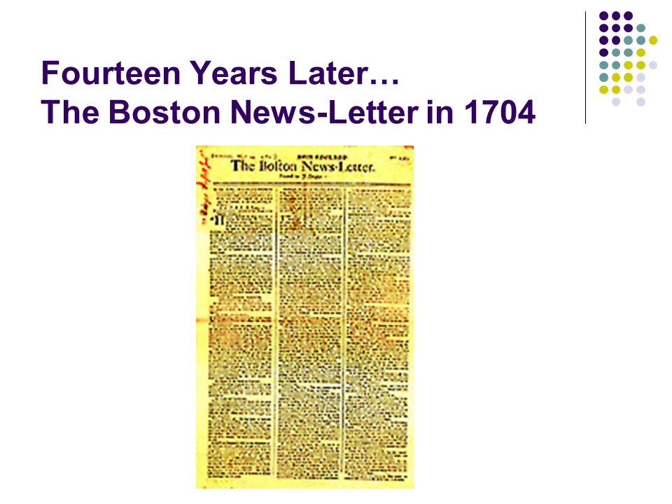 Fourteen Years Later… The Boston News-Letter in 1704