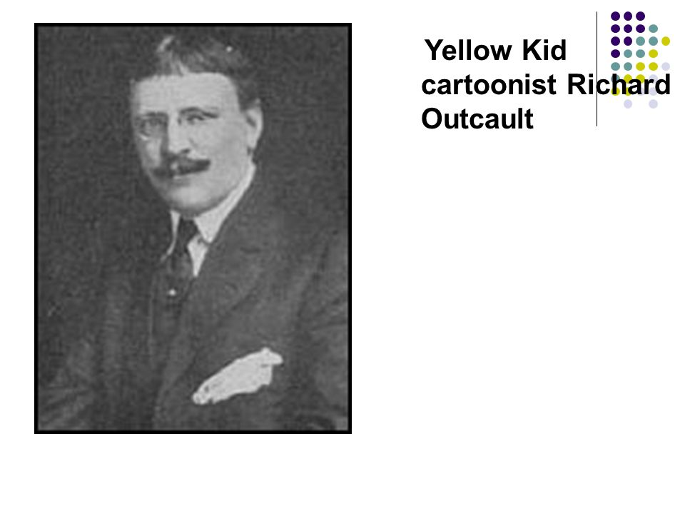 Yellow Kid cartoonist Richard Outcault