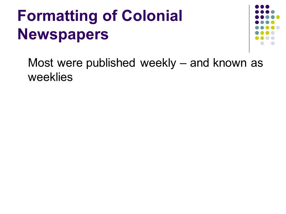 Formatting of Colonial Newspapers