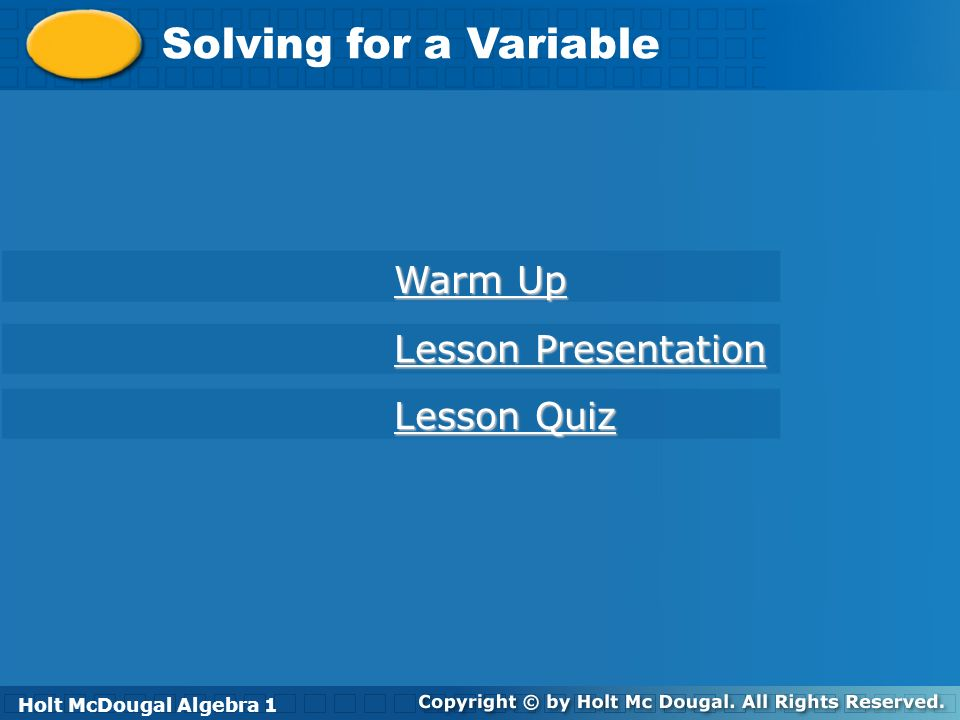 Solving for a Variable Warm Up Lesson Presentation Lesson Quiz - ppt ...