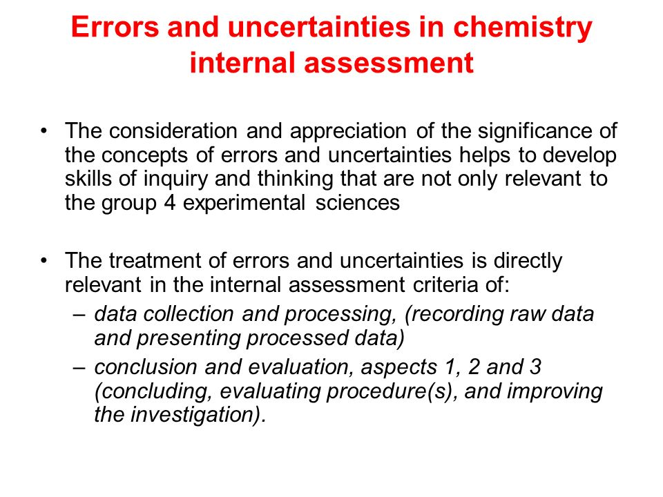 Errors and uncertainties in chemistry internal assessment