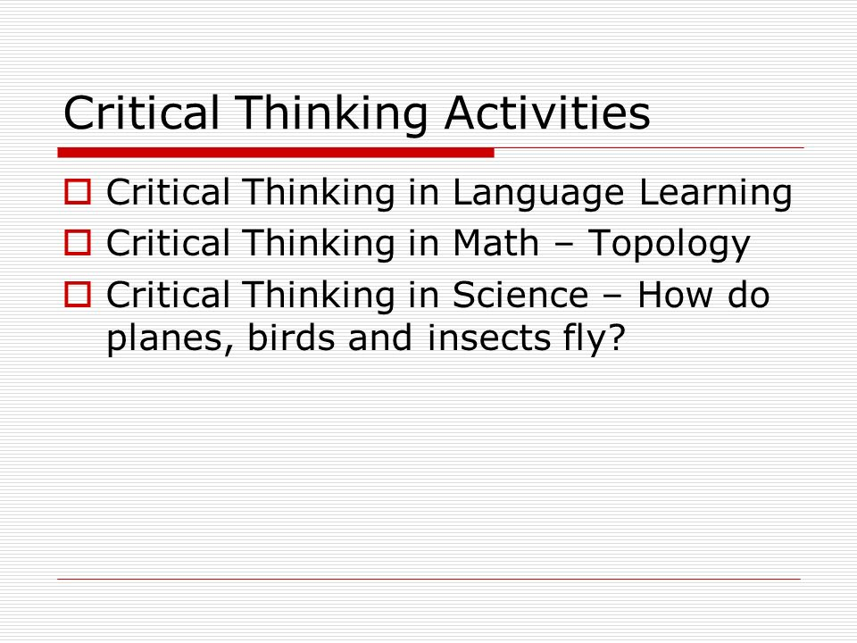 critical thinking in math and science 81 fresh & fun critical-thinking activities engaging activities and reproducibles to develop kids' higher-level thinking skills by laurie rozakis.