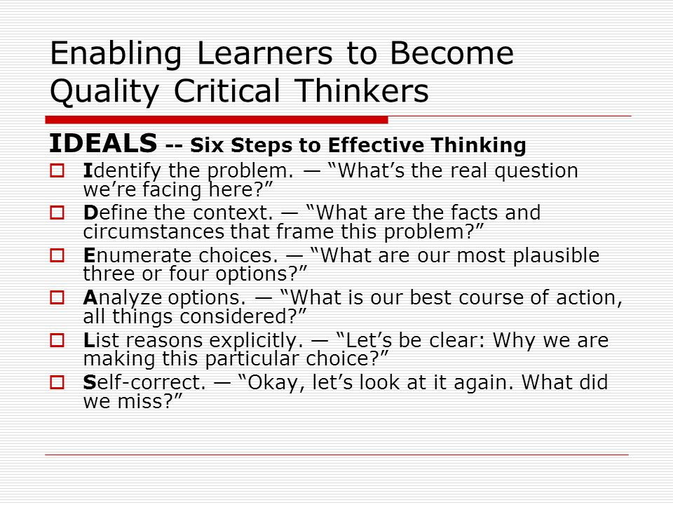 Enabling Learners to Become Quality Critical Thinkers