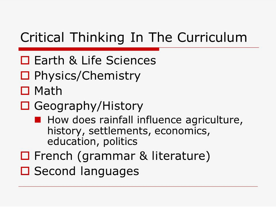 Critical Thinking In The Curriculum