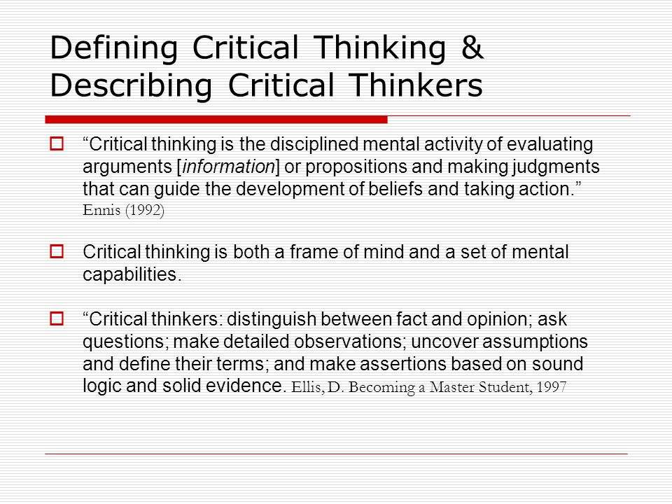 Defining Critical Thinking & Describing Critical Thinkers