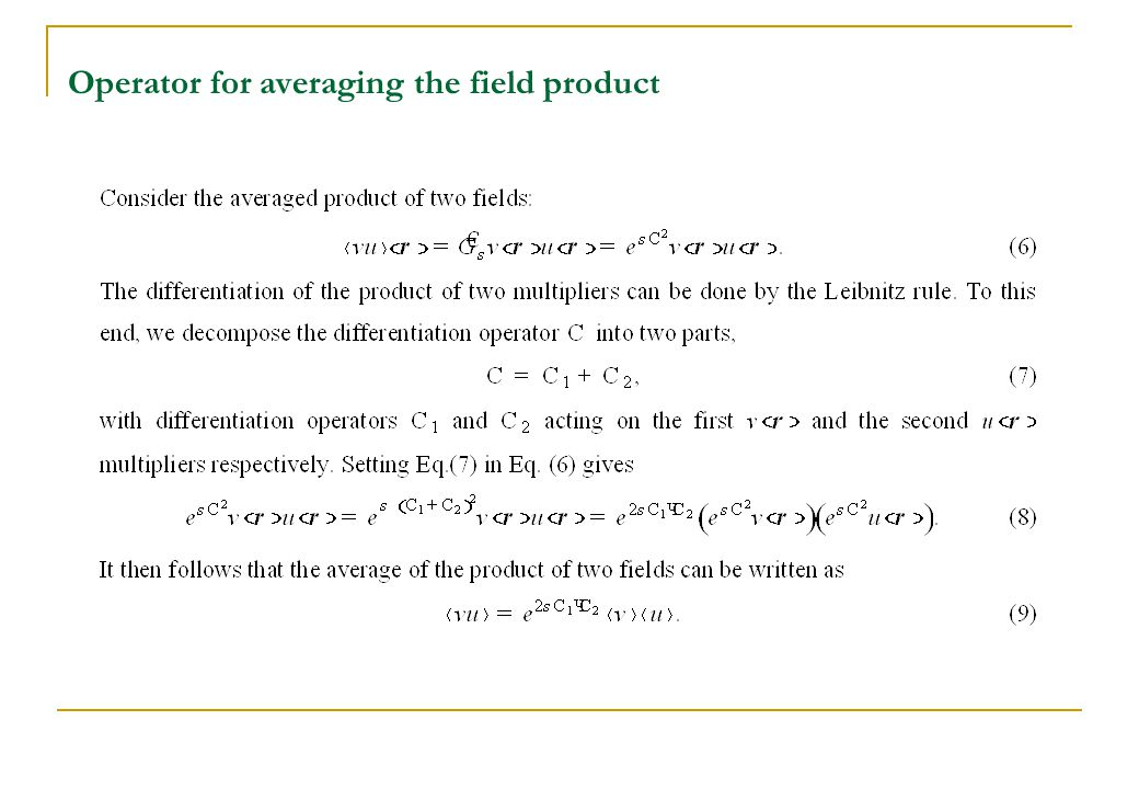 Operator for averaging the field product