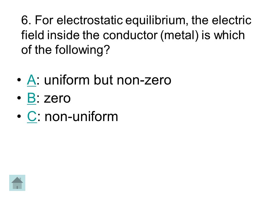 A: uniform but non-zero B: zero C: non-uniform