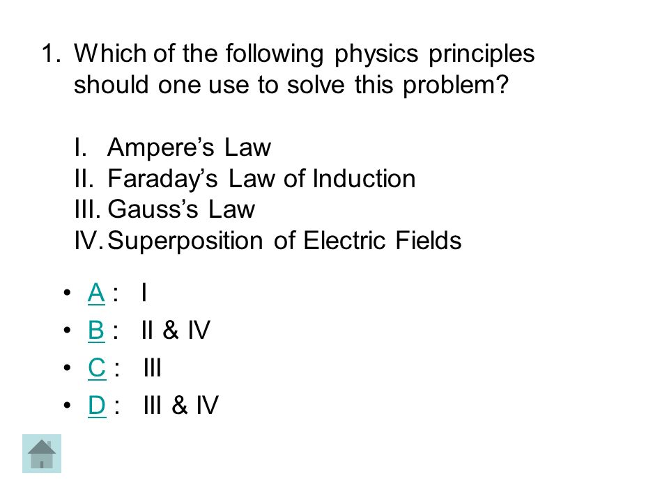 Which of the following physics principles should one use to solve this problem