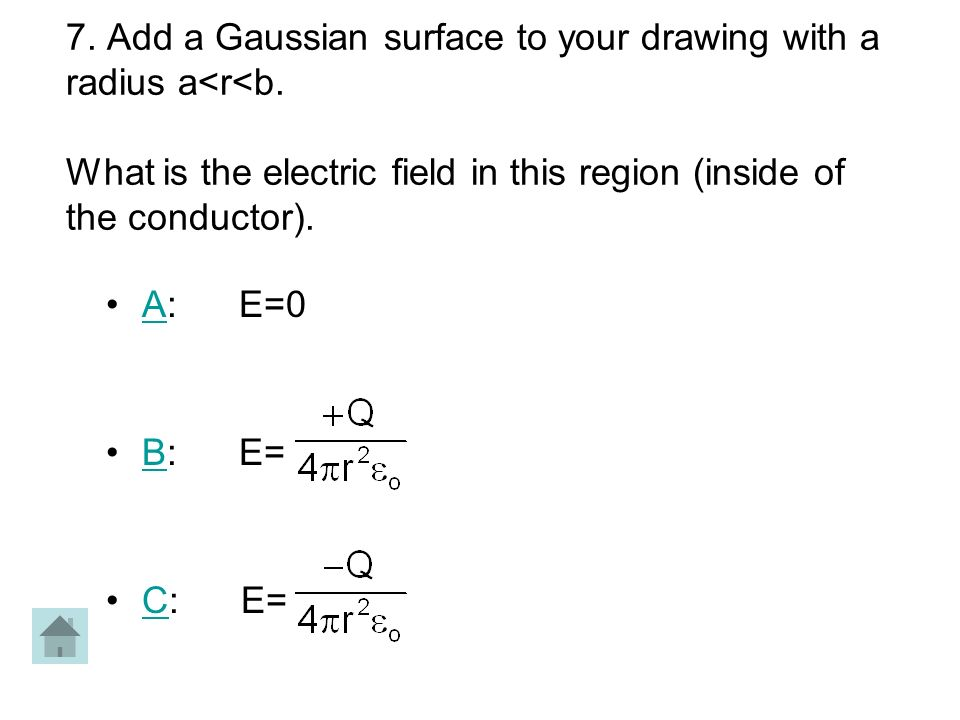 7. Add a Gaussian surface to your drawing with a radius a<r<b