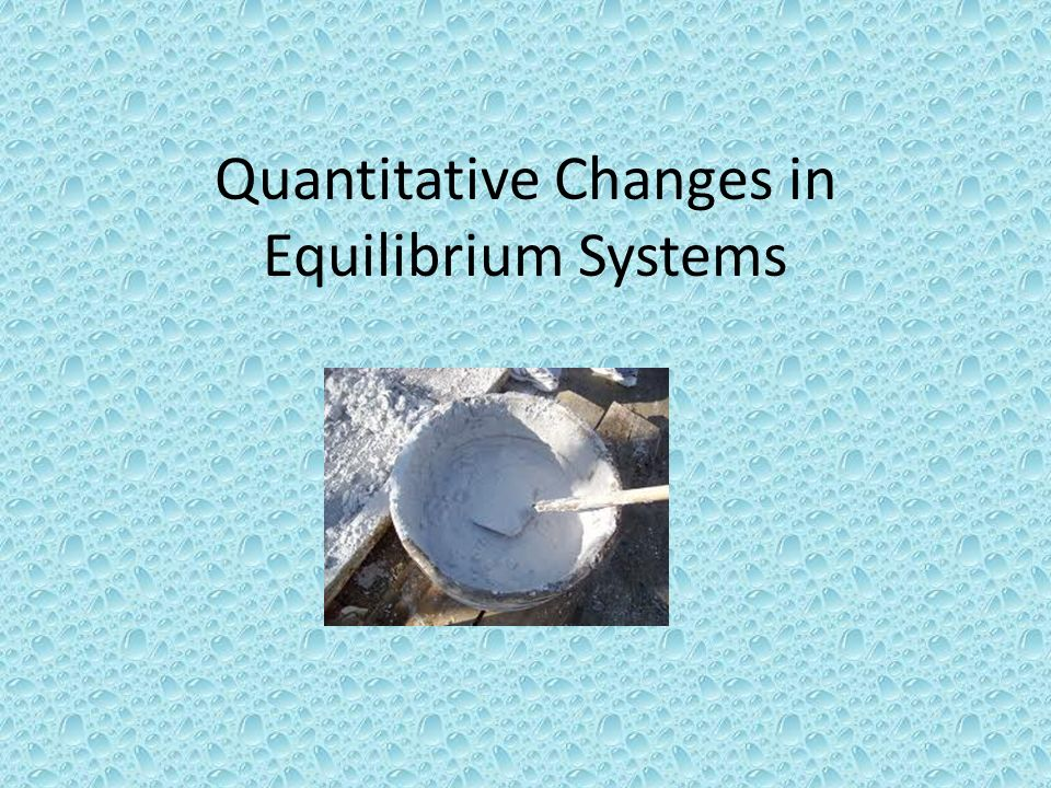 Quantitative Changes in Equilibrium Systems