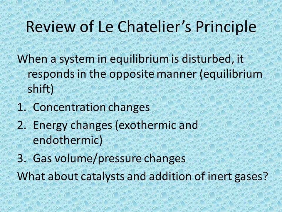 Review of Le Chatelier's Principle