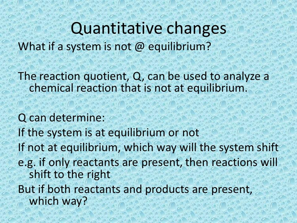 Quantitative changes