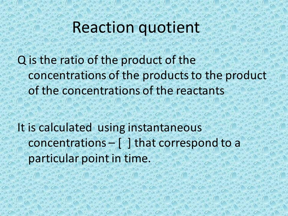 Reaction quotient