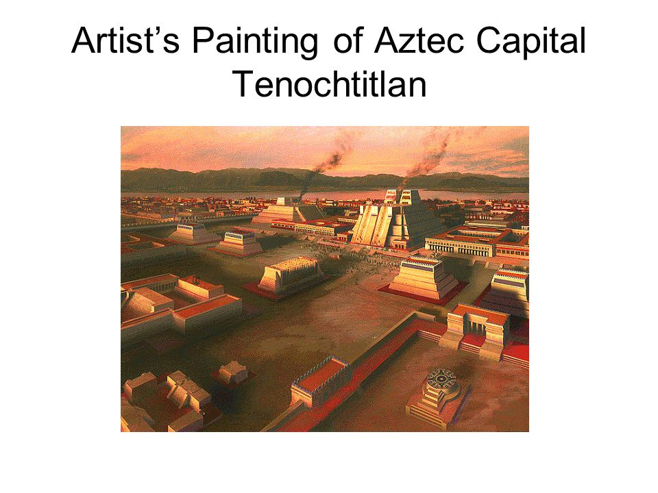 Artist's Painting of Aztec Capital Tenochtitlan