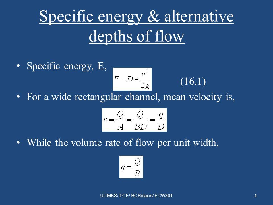Specific energy & alternative depths of flow