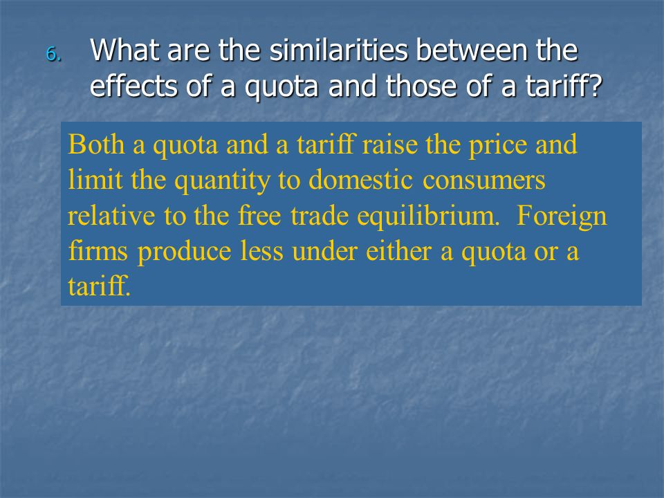 What are the similarities between the effects of a quota and those of a tariff