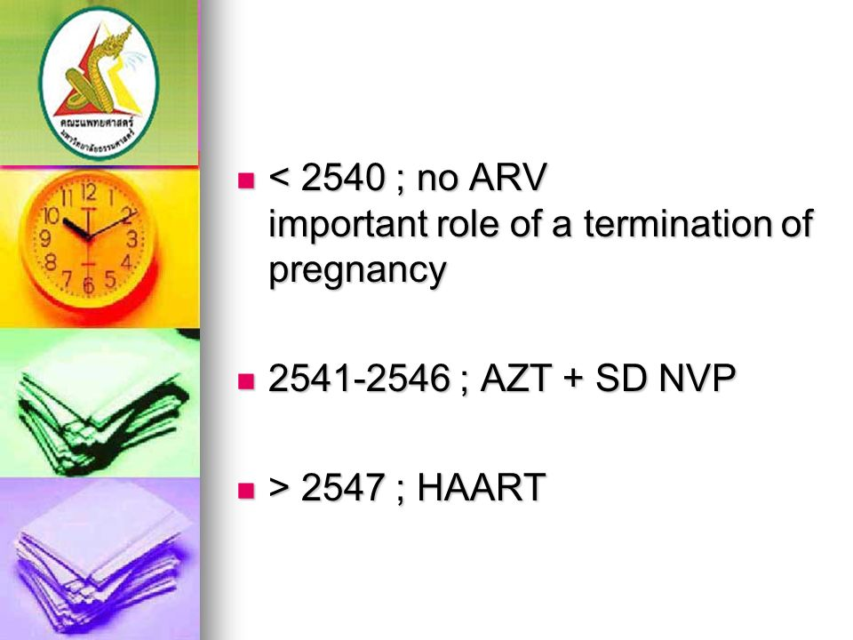 < 2540 ; no ARV important role of a termination of pregnancy