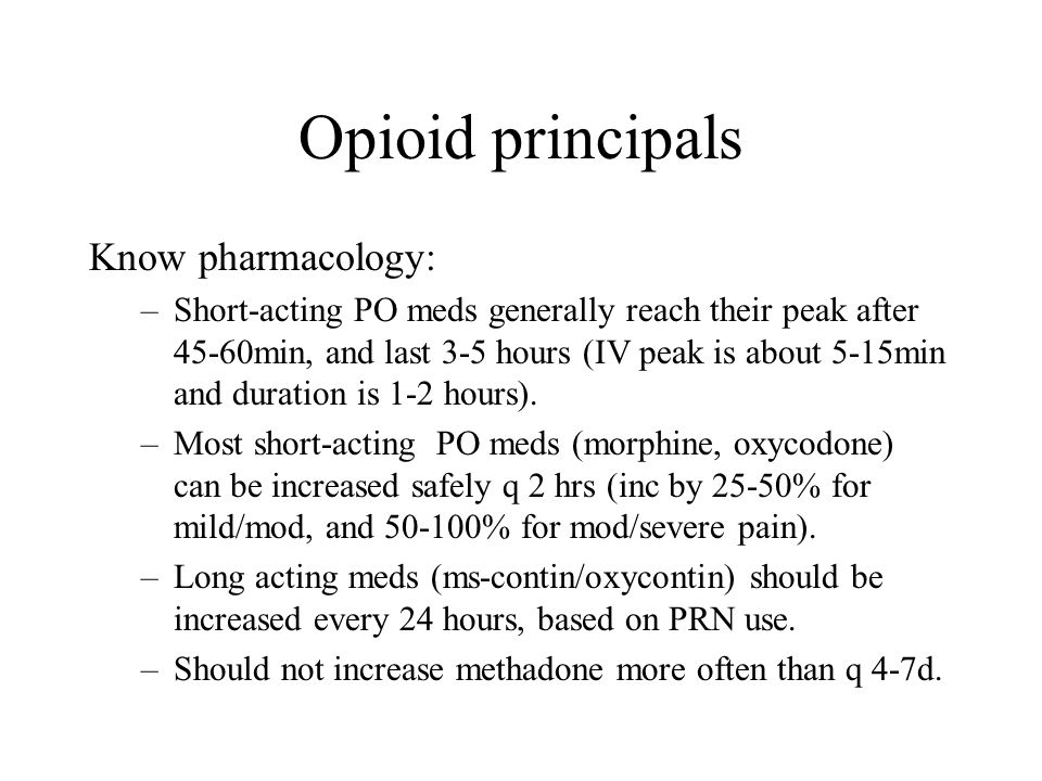 Opioid principals Know pharmacology: