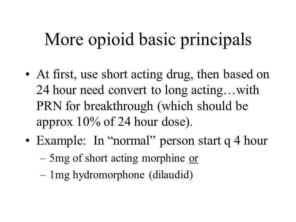 More opioid basic principals