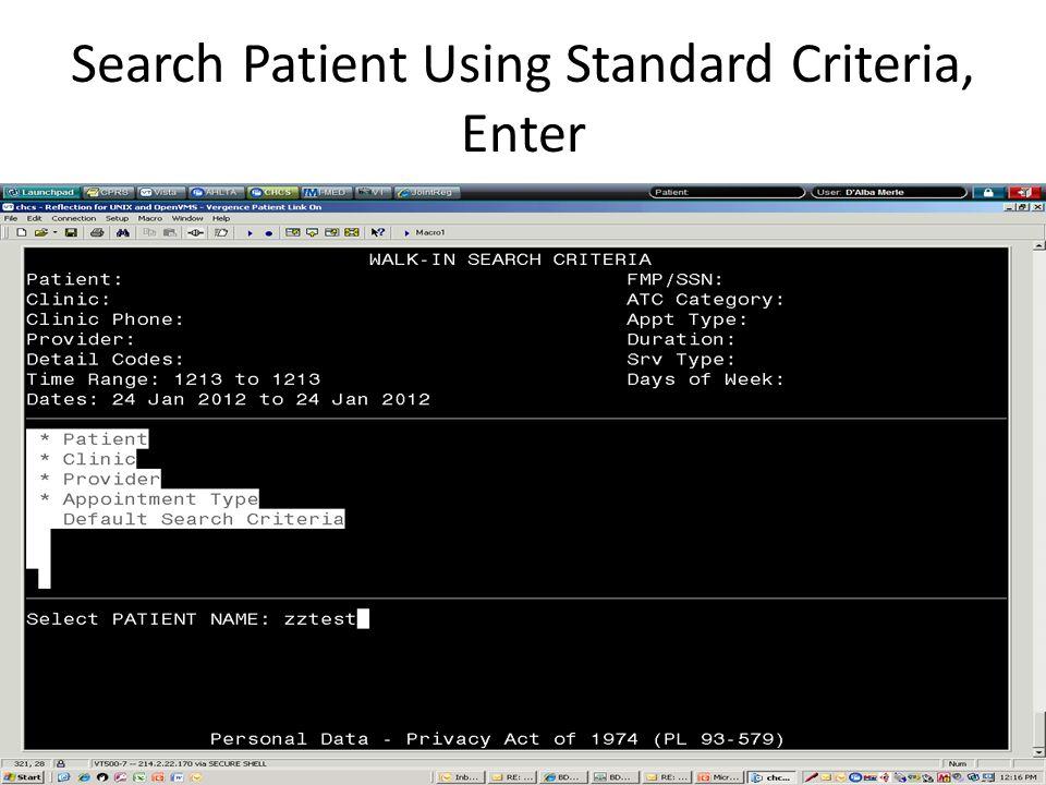 Search Patient Using Standard Criteria, Enter