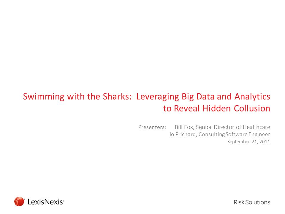 Swimming with the Sharks: Leveraging Big Data and Analytics to Reveal Hidden Collusion
