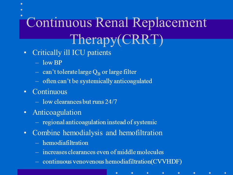 Continuous Renal Replacement Therapy(CRRT)