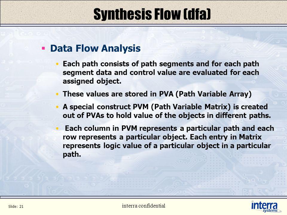 Synthesis Flow (dfa) Data Flow Analysis