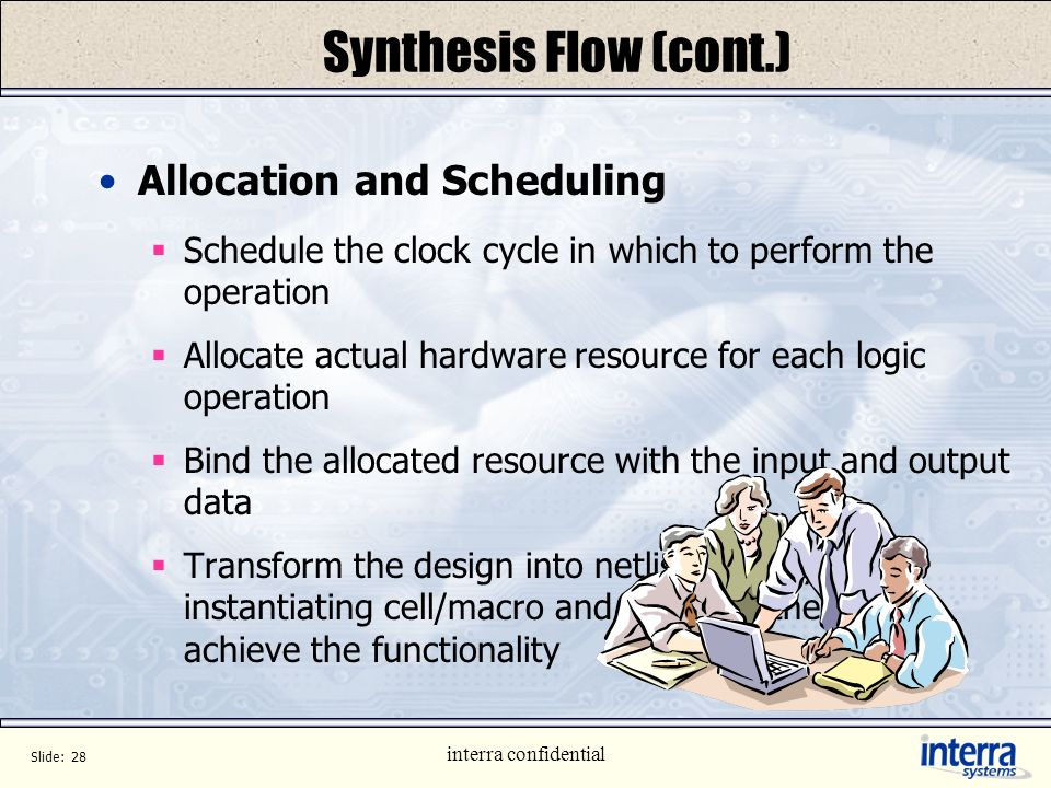 Synthesis Flow (cont.) Allocation and Scheduling