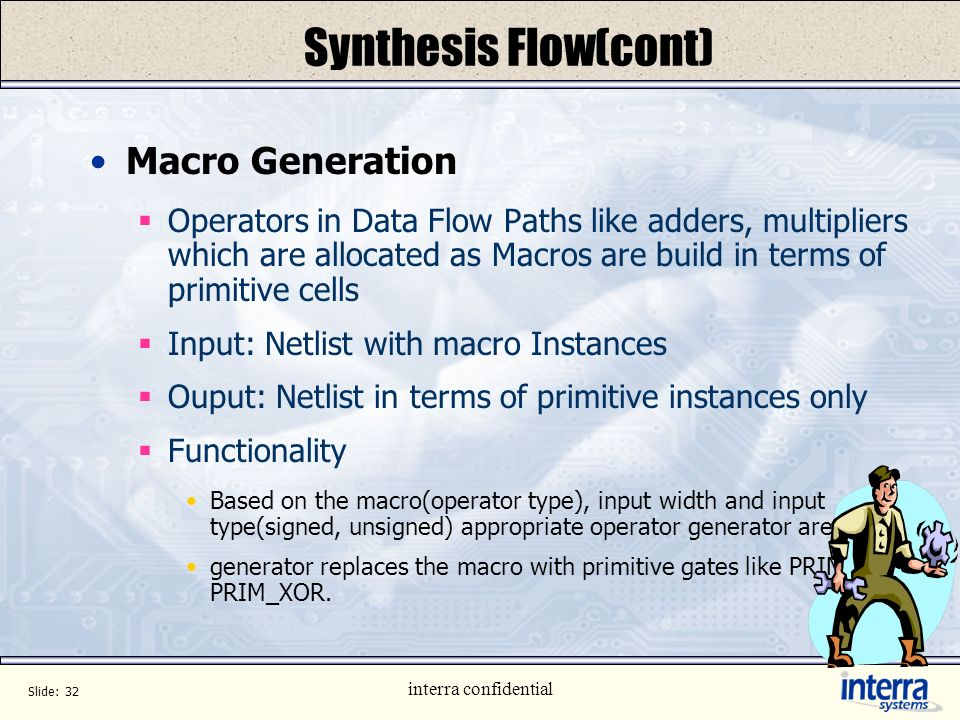 Synthesis Flow(cont) Macro Generation