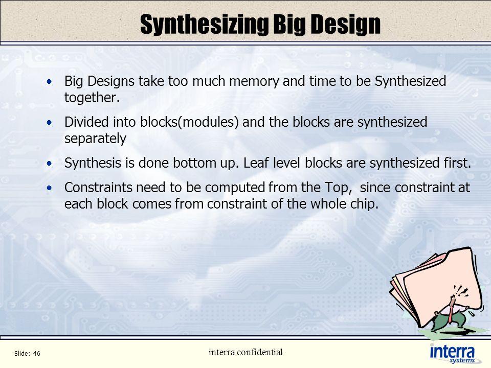 Synthesizing Big Design