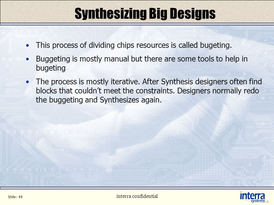 Synthesizing Big Designs