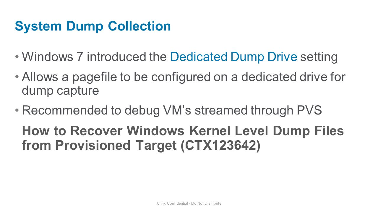 System Dump Collection