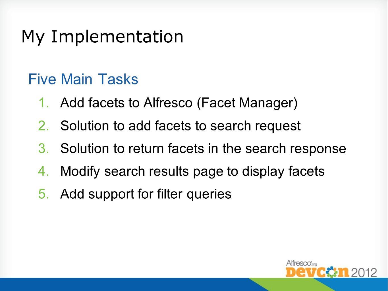 My Implementation Five Main Tasks