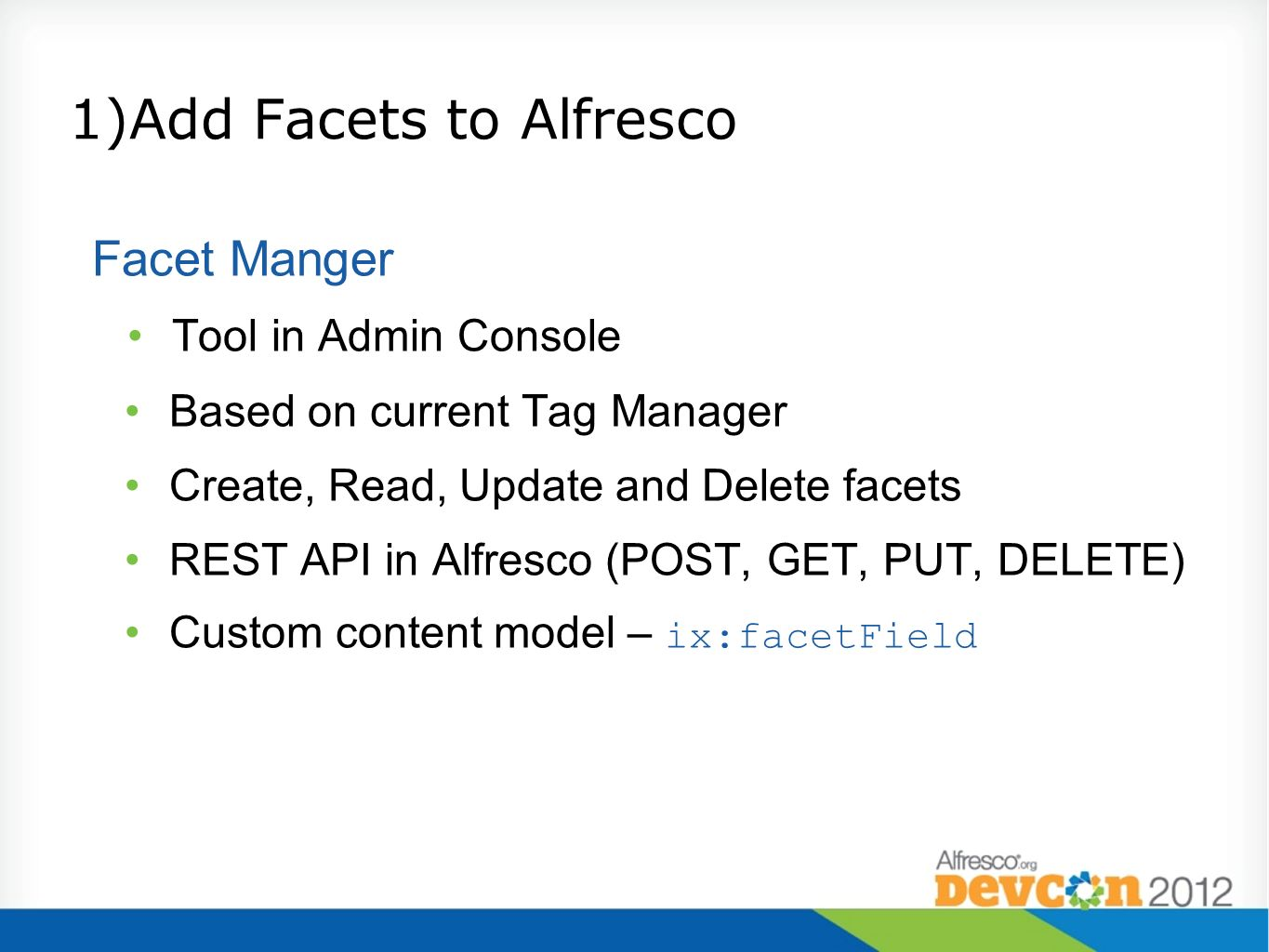 1)Add Facets to Alfresco