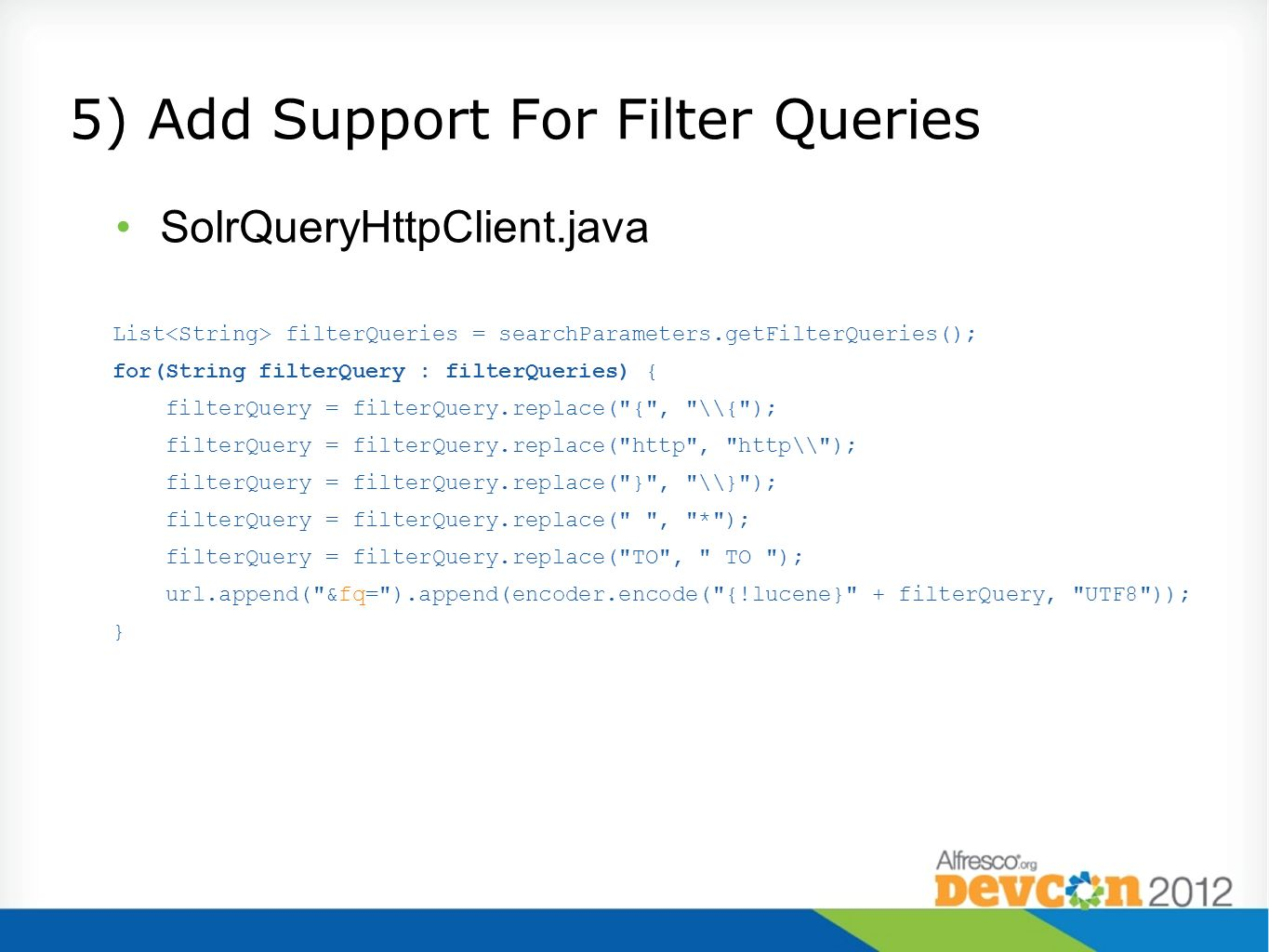 5) Add Support For Filter Queries