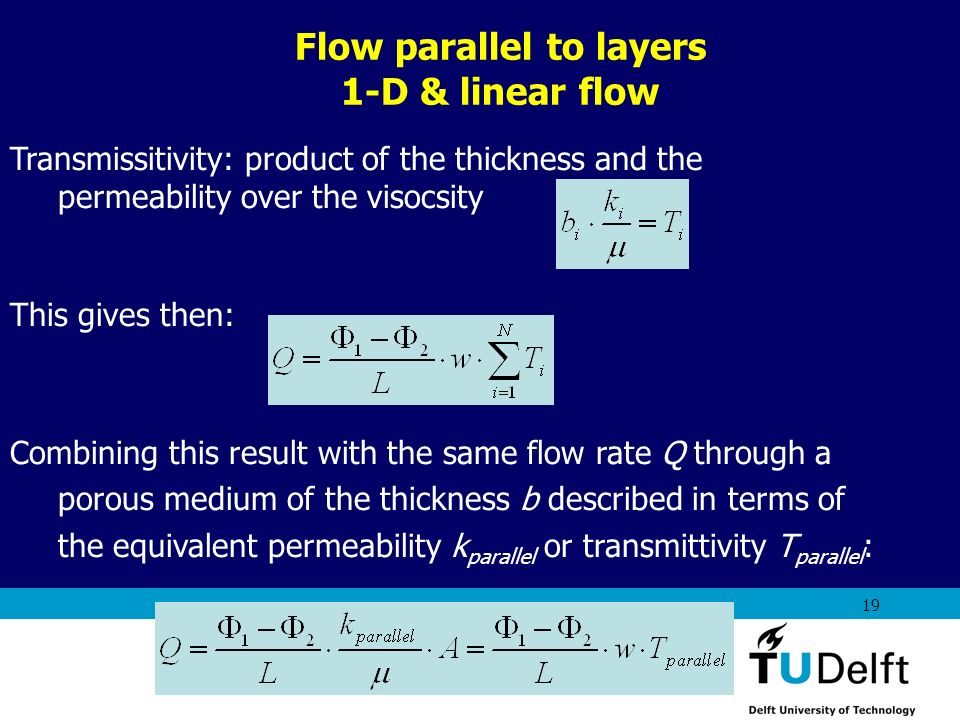 Flow parallel to layers 1-D & linear flow