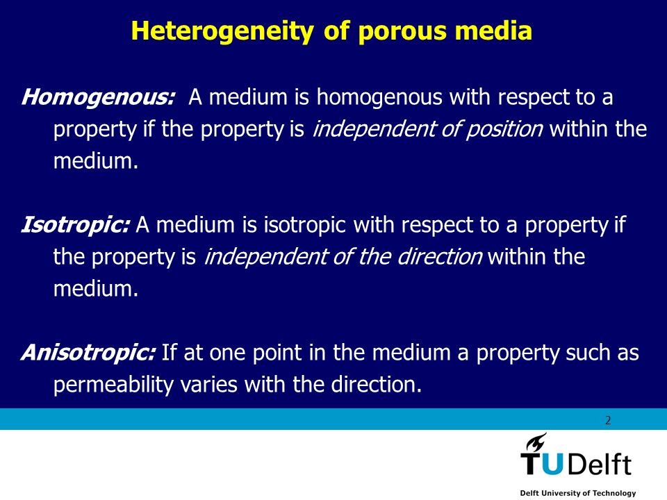 Heterogeneity of porous media