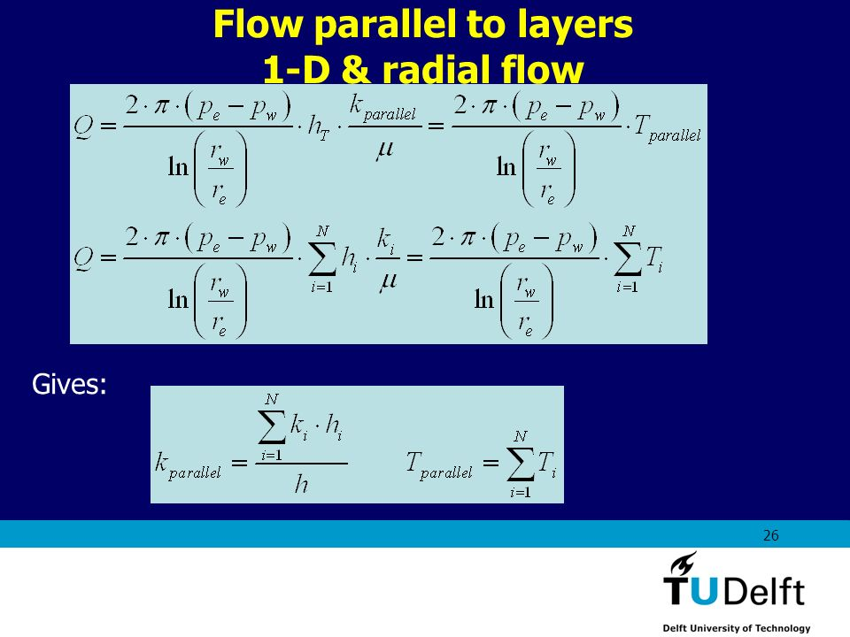 Flow parallel to layers 1-D & radial flow