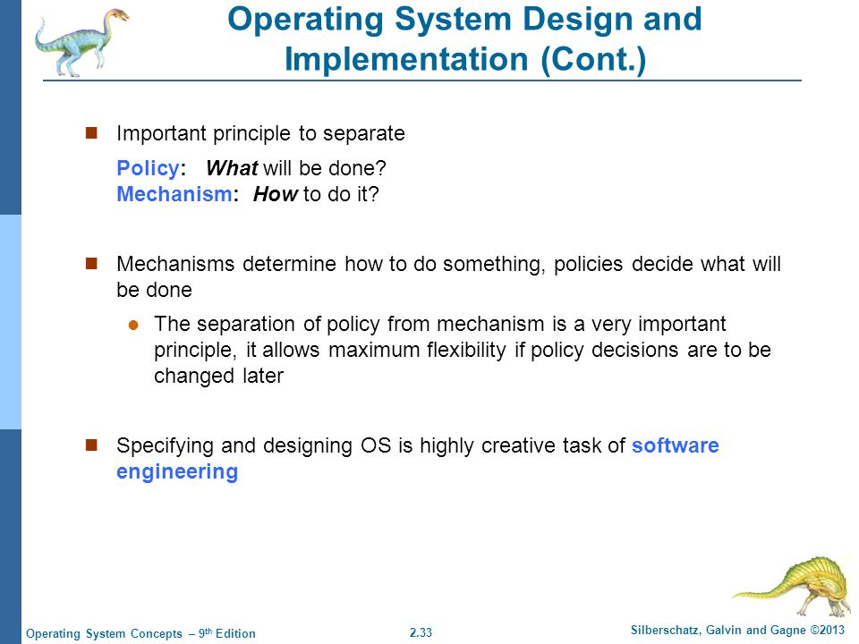 Operating System Design and Implementation (Cont.)