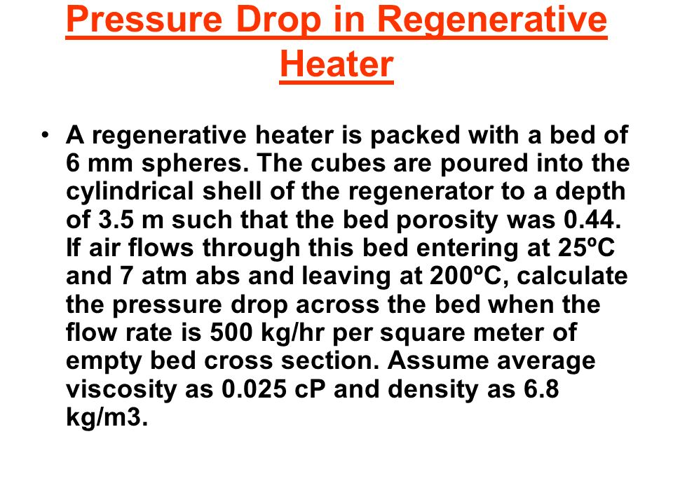 Pressure Drop in Regenerative Heater