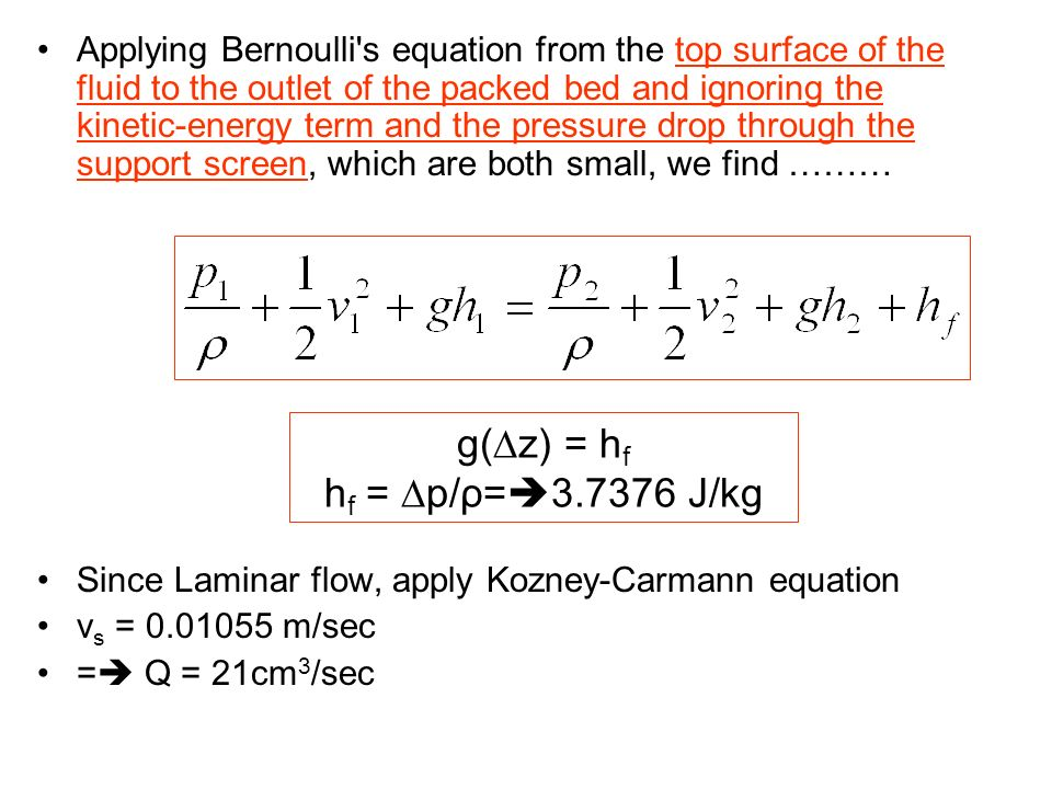 g(∆z) = hf hf = ∆p/ρ=3.7376 J/kg