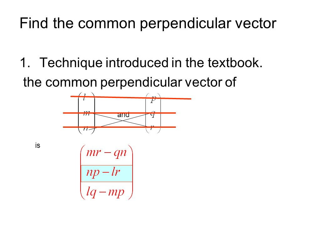 Find the common perpendicular vector
