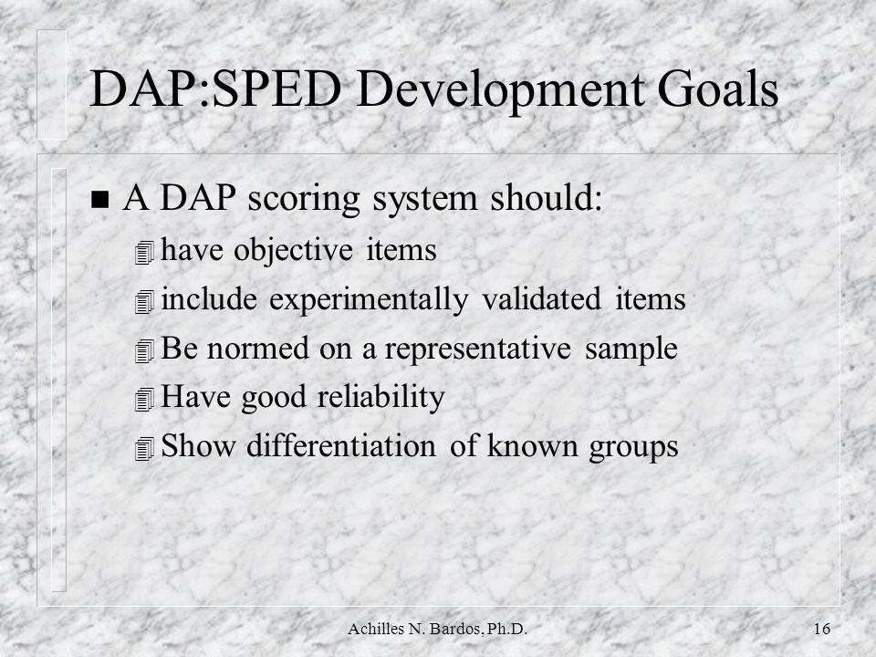 DAP:SPED Development Goals