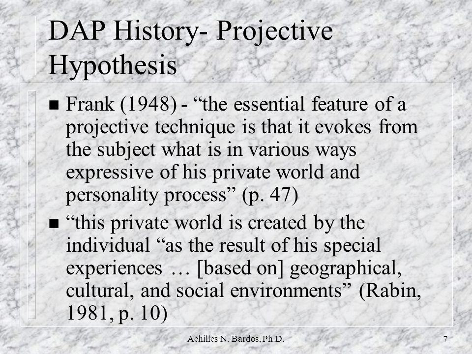 DAP History- Projective Hypothesis